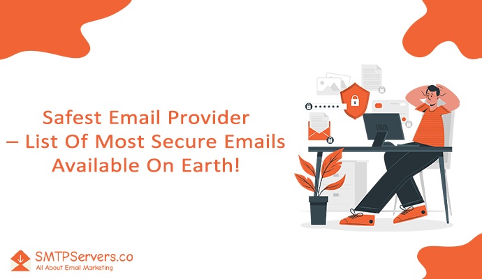 Safest Email Provider - List Of Most Secure Emails Available On Earth! 15