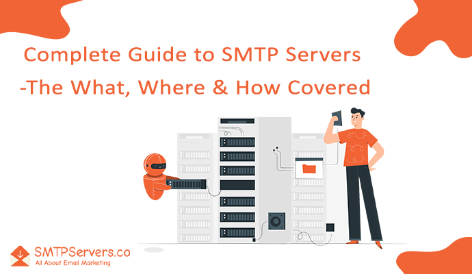 Complete Guide to SMTP Servers | The What, Where & How Covered! 2