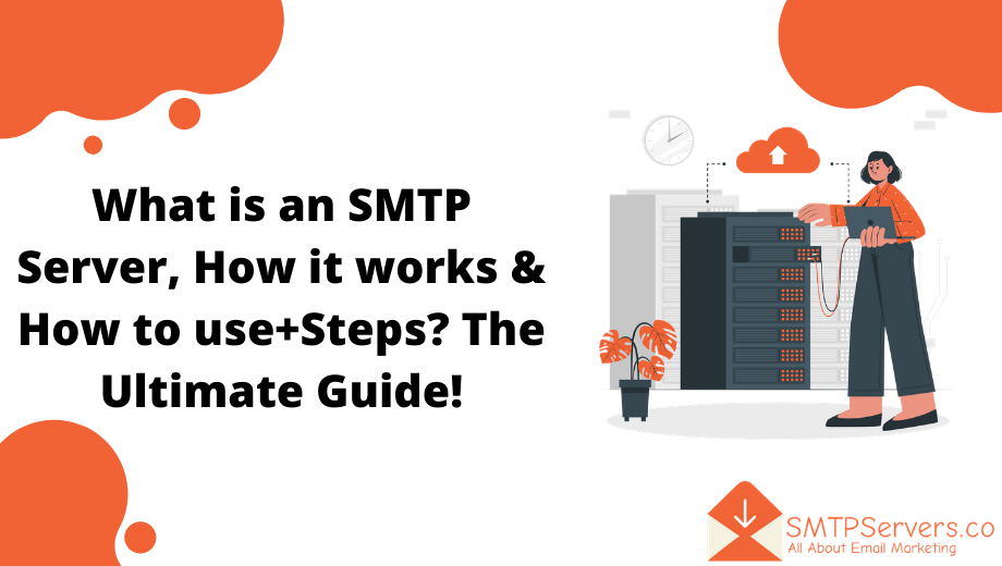 Everything to know about the complex relationship between SMTP, SMTP Server, SMTP relay 5